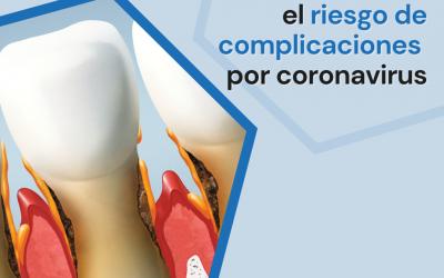 Estudios relacionan la salud de las encías con el riesgo de complicaciones por coronavirus